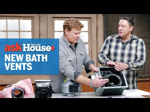 how-to-choose-a-bathroom-exhaust-fan- -ask-this-old-house