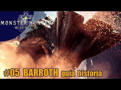 Monster Hunter World #05 | BARROTH | El mejor tipo de misión | guía historia