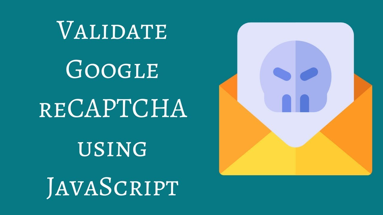 Validate Google reCAPTCHA using JavaScript