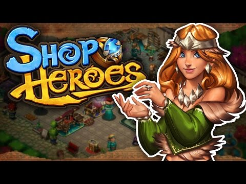 WELCOME TO MY STORE!!! - Shop Heroes - Gameplay Walkthrough - iOS & Android