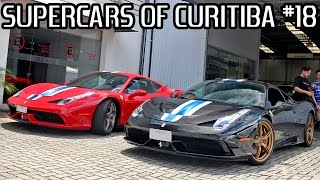 SUPERCARS OF CURITIBA #18 - Speciale (x2), 488GTB, GT3RS, 991 Turbo, & more!