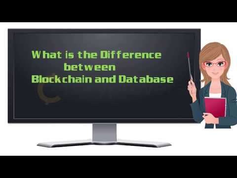 Blockchain vs Database - what's the difference?