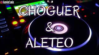 CHOGUER & ALETEO - Dj Kevin F.