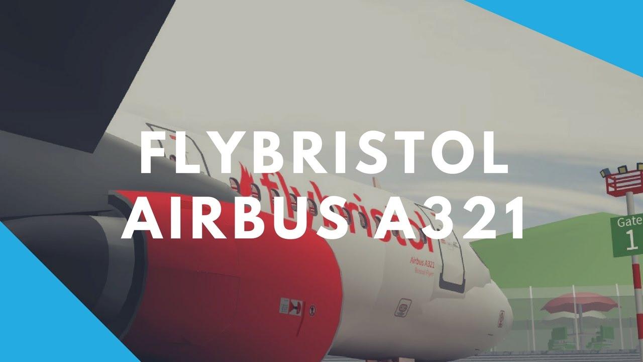Roblox Flybristol A321 Flight Youtube