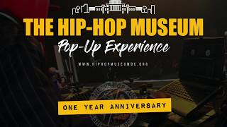 Celebrating the 1 Year Anniversary of the Hip-Hop Museum Pop-Up Experience