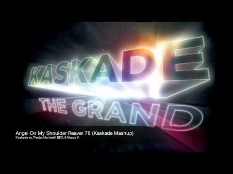 Kaskade vs Tiesto, Hardwell, EDX, & Marco V - Angel On My Shoulder Reaver 76 (Kaskade Mash Up) 320hq