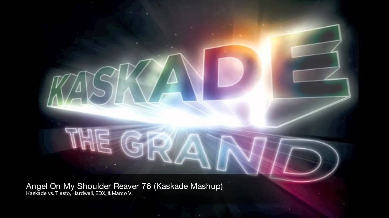 Kaskade vs Tiesto, Hardwell, EDX, & Marco V - Angel On My Shoulder ...