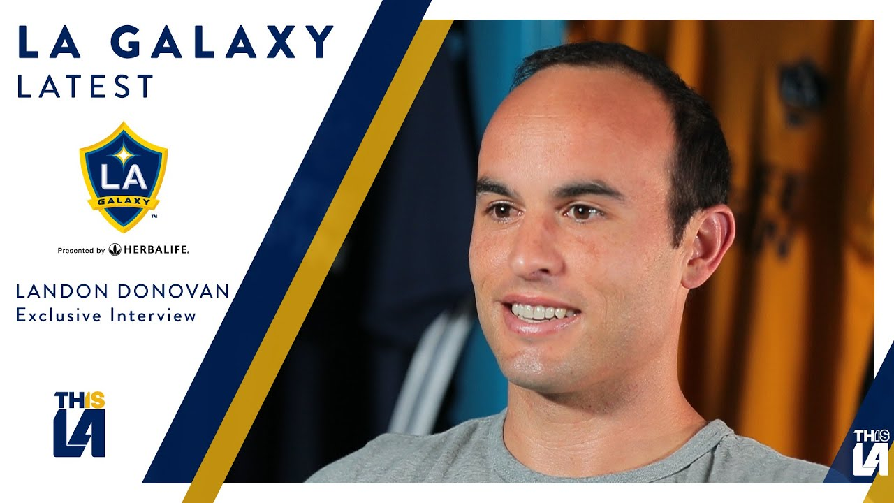 FULL INTERVIEW: Landon Donovan on his return to the LA Galaxy ...