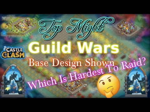 Castle Clash Top Might Guild War Base Shown_ Which Is The Best??