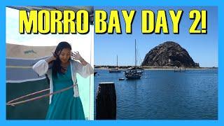 Morro Bay & Pismo Beach Day 2!