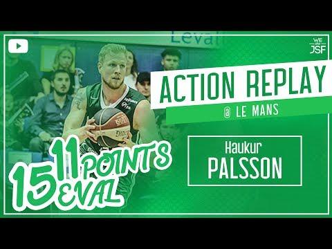 11pts Haukur Palsson vs MSB Le Mans / Jeep ELITE