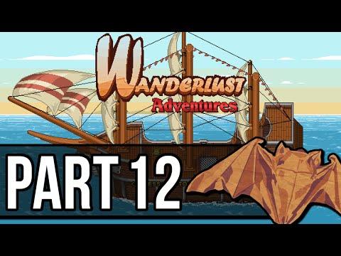 Wanderlust Adventures Playthrough Pt.12