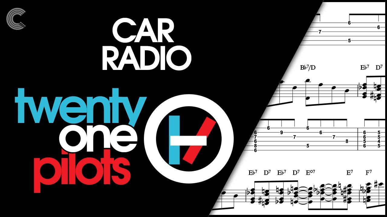 Guitar   Car Radio   15 Pilots   Sheet Music, Chords, & Vocals