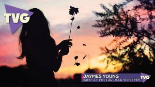 Jaymes Young - Habits Of My Heart (Slaptop Remix)