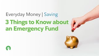 3 Things You Need to Know about an Emergency Fund | Fidelity