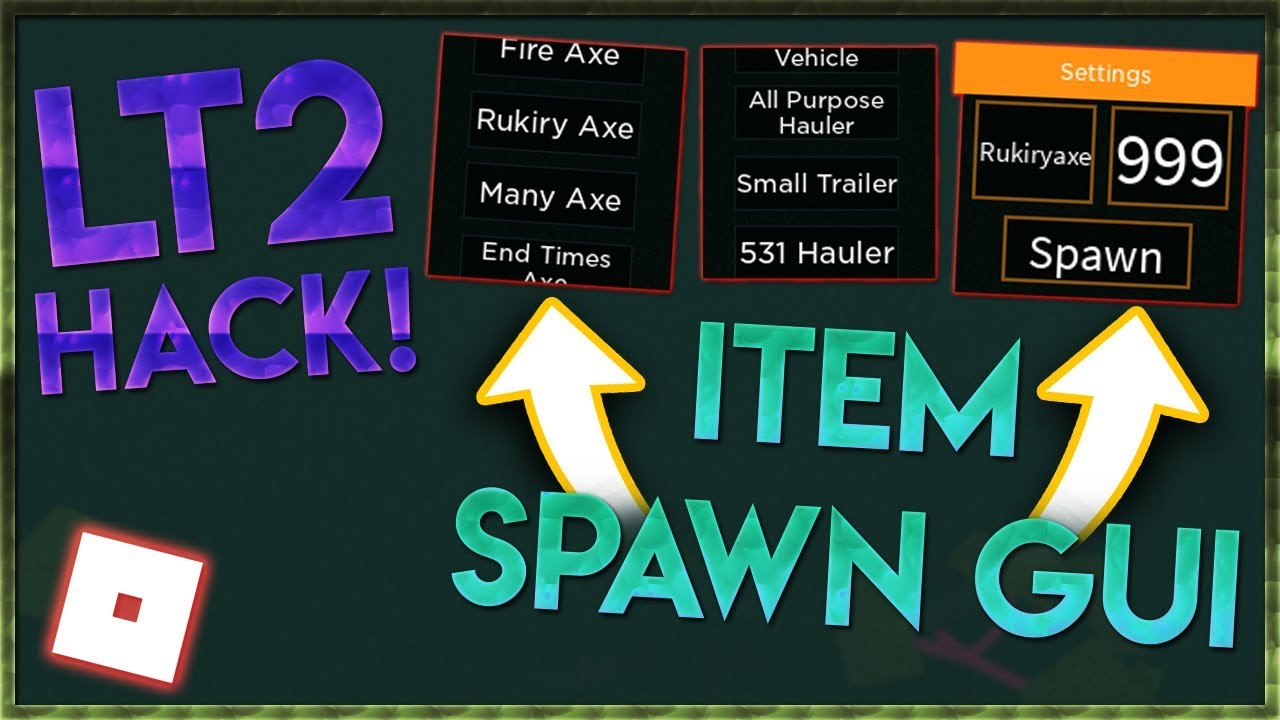 Op Lumber Tycoon 2 Item Spawn Gui Spawn Any Items Axes
