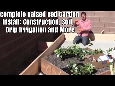 Complete Raised Bed Garden Install: Construction, Soil, Drip  Irrigation + More