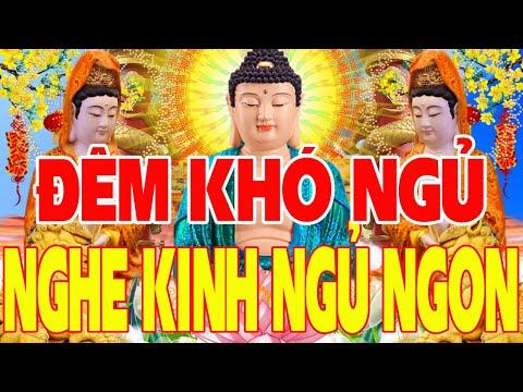 Đêm Khó Ngủ Mở Tụng Kinh Phật Này, Vận May Tài Lộc Liền Đến,Gia Đạo An Yên Đời Bớt Khổ-Kinh Chọn Lọc
