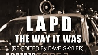 LAPD: THE WAY IT WAS - 1970