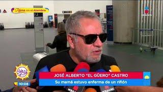 'El Güero' Castro aclara estad…