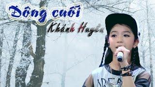 Đông cuối - Khánh Huyền | The Voice Kids 2016 ♫ Sub Lyric