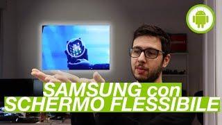 SAMSUNG presenta lo SMARTPHONE con SCHERMO FLESSIBILE