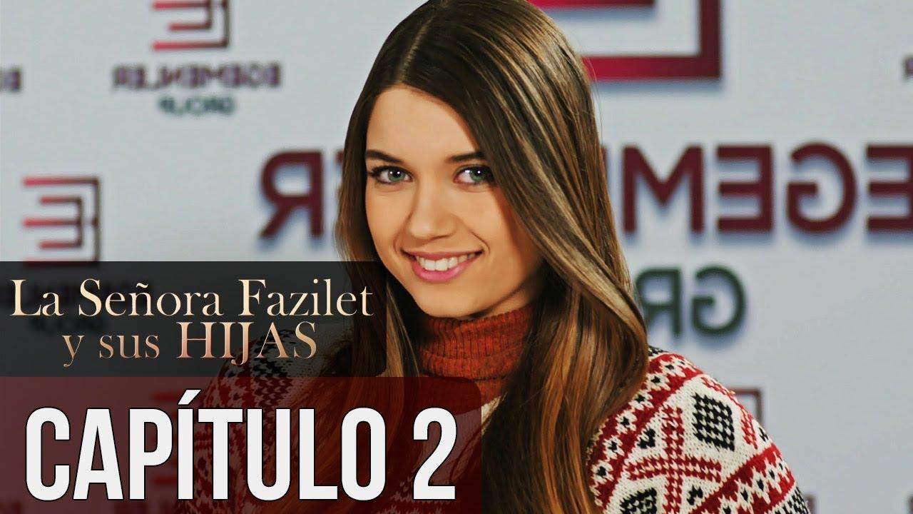La Señora Fazilet Y Sus Hijas Capítulo 2 Audio Español Youtube