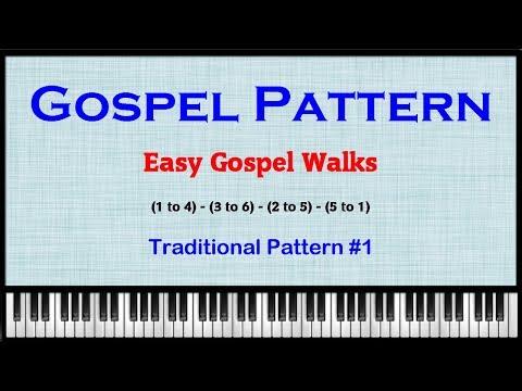 Traditional Gospel Patterns - Easy Gospel Walks
