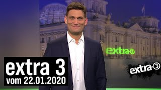 Extra 3 vom 22.01.2020 mit Christian Ehring