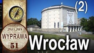 Wylądowałem we Wrocławiu - Wyprawa