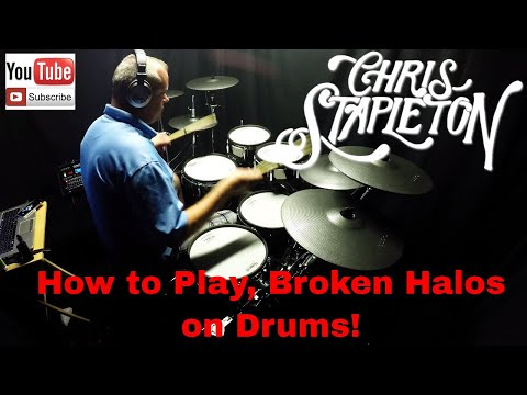 How to Play Broken Halos by Chris Stapleton Drums Only (4K) (Download included)
