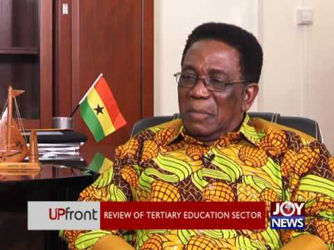Review of tertiary education sector - UPfront on JoyNews (29-6-17)