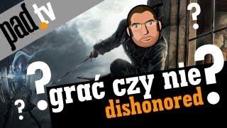 Grać czy nie? - Dishonored