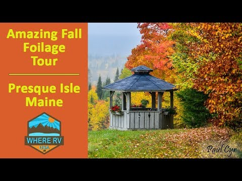 A Little Touch Of Heaven - Presque Isle Maine (#1 On Fall Tour Bucket List)