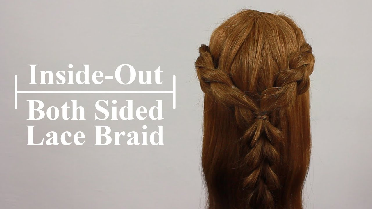 How To: Inside Out Both Sided Lace Braid Tutorial