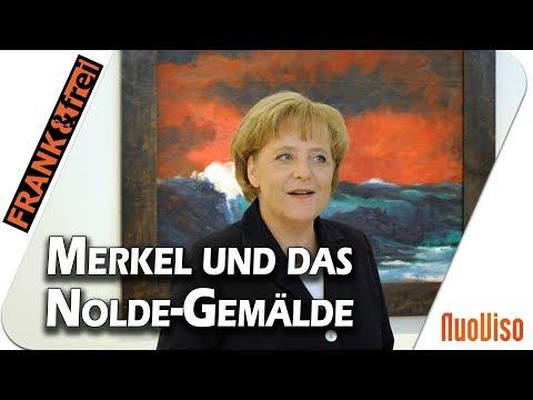 Merkel und die Bilder Noldes - was wiegt mehr, das Werk oder der Mensch?