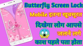 Butterfly Zip Screen Lock New 2020 Screen Lock || Love Tadka screenshot 4
