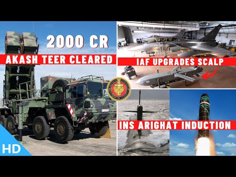 Download Indian Defence Updates : 2000Cr AkashTeer Cleared,SCALP Upgrade,INS Arighat Induction,Prithvi-2 Test