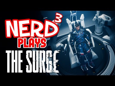 Nerd³ Plays... The Surge - Roboborne