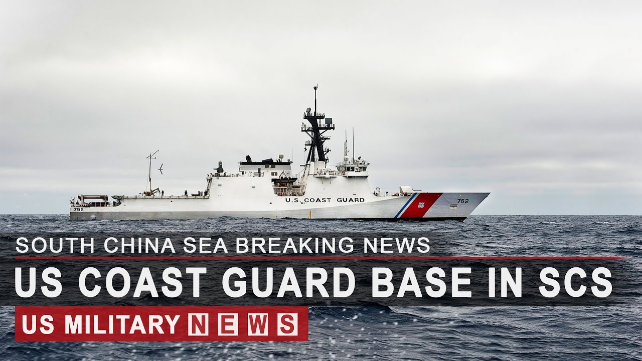 US to base Coast Guard ships in South China Sea