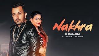 Nakhra (Gurlez Akhtar, G Ranjha) Mp3 Song Download