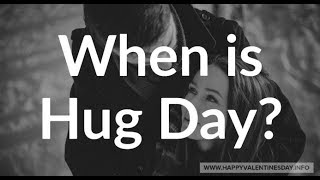 When is Hug Day 2019   National Hugging Day 2019   Hug Day Date