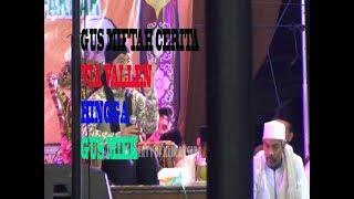 """Download GUS MIFTAH DI SRENGAT PART 3 """" salah satu guru saya gus miek """""""