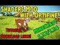 Shaders Mod With Optifine! Minecraft 1.7
