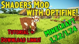 Shaders Mod With Optifine! Minecraft 1.7.2/1.7.4 - Tutorial + Download [Latest version]