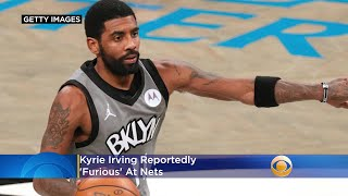 Kyrie Irving Reportedly 'Furious' At Nets