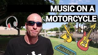 Listening to Music on a Motorcycle