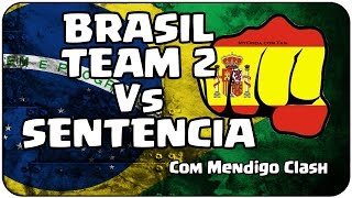 BRASIL TEAM 2 Vs SENTENCIA - Com Mendigo Clash - BRASIL TEAM - Oficial Clash of Clans video