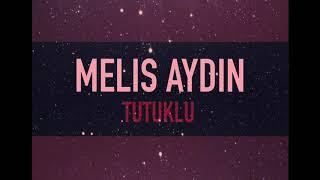 Melis Aydın - Tutuklu Kaldım (Zalim İstanbul Cover)