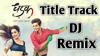 Dhadak Title Song DJ Remix |$|#Dhadak | #Ishaan & #Janhvi | #AjayGogavale |$| Diva Sounds 【DS】 |$|